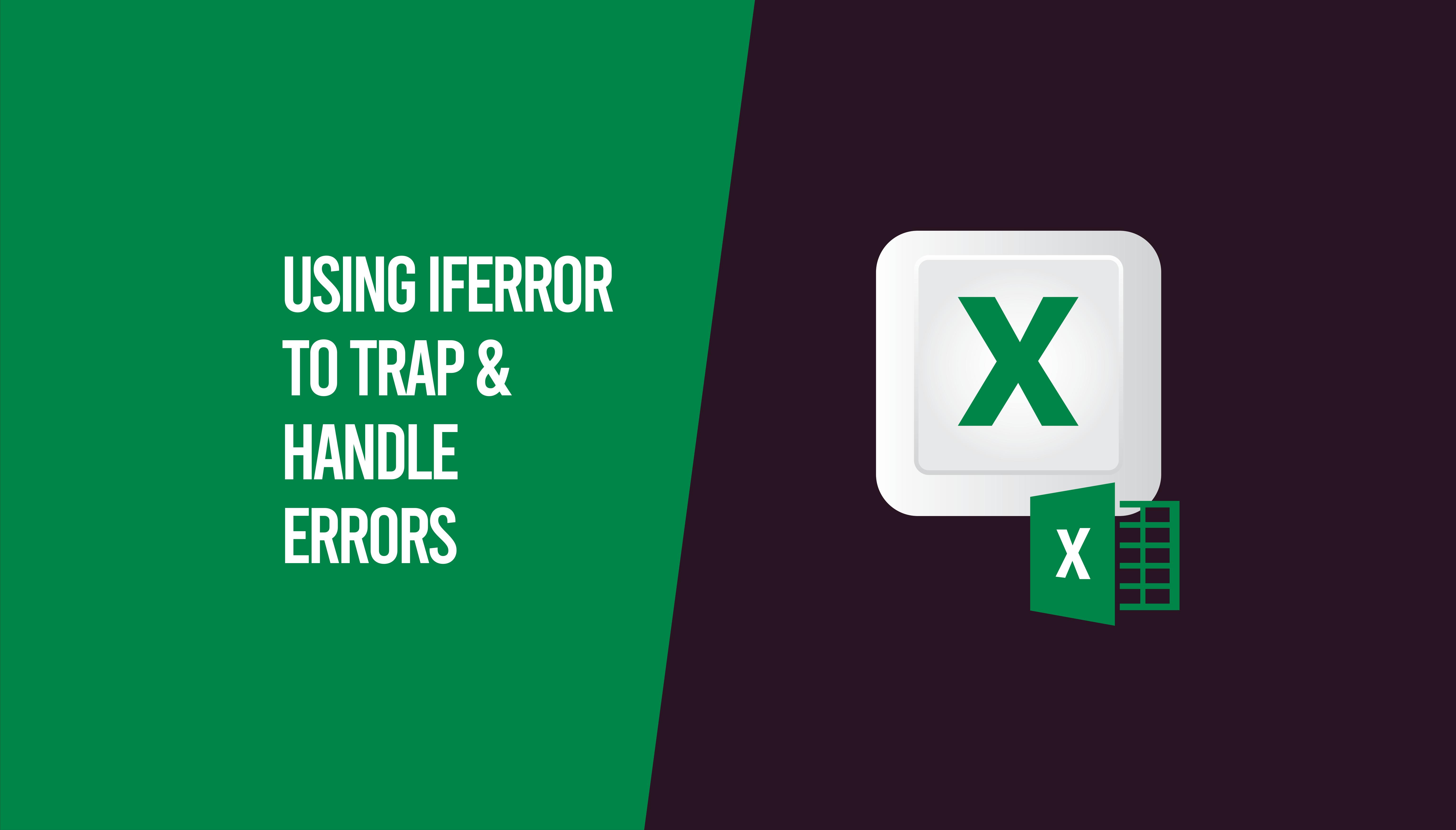 Using iferror in Excel
