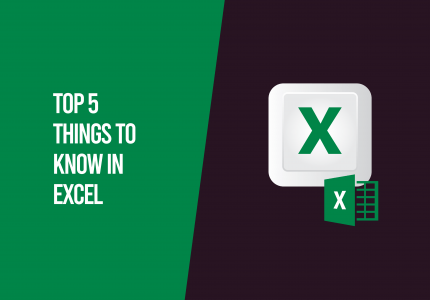 top things to know in Excel